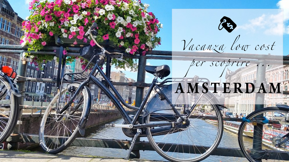 Come organizzare una vacanza low cost ad amsterdam the for Camere amsterdam low cost